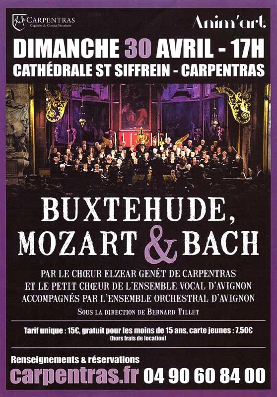 Choeur Elzéar Genêt Carpentras Concert Buxtehude Mozart et Bach 2017